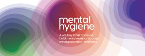 thought-design-mental-hygiene-email-course-mindfulness