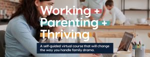 working-parenting-thriving-thought-design